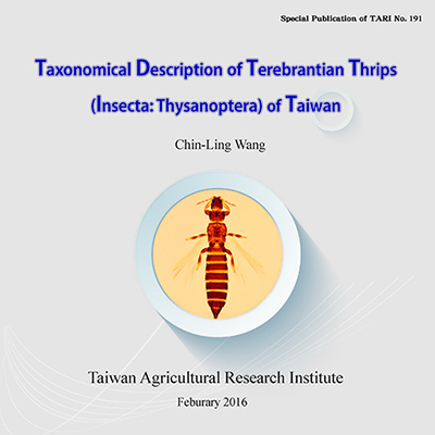 Taxonomical Description of Terebrantian Thrips (Insecta-Thysanoptera) of Taiwan